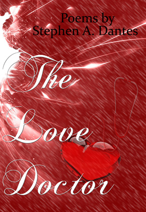The Love Doctor by Stephen A. Dantes